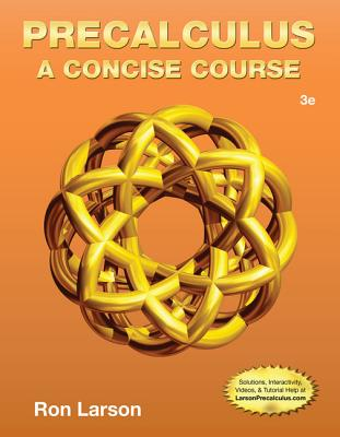 Precalculus: A Concise Course - Larson, Ron, Professor