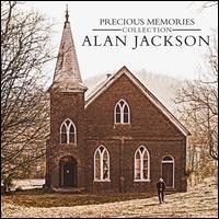 Precious Memories Collection - Alan Jackson