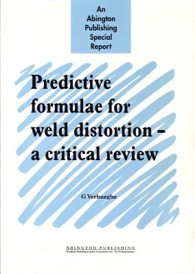 Predictive Formulae for Weld Distortion: A Critical Review - Verhaeghe, G