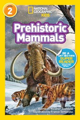 Prehistoric Mammals - Zoehfeld, Kathleen Weidner
