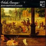 Prelude Baroque V: Lully