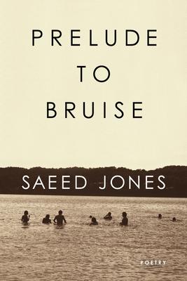 Prelude to Bruise - Jones, Saeed