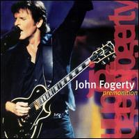 Premonition - John Fogerty