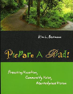 Prepare a Road!: Preaching Vocation, Community Voice, Marketplace Vision - Deutsche Forschungsgemeinschaft