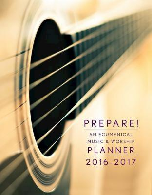 Prepare!: An Ecumenical Music & Worship Planner - Bone, David L, and Scifres, Mary