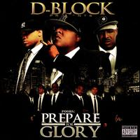 Prepare for Glory - D-Block