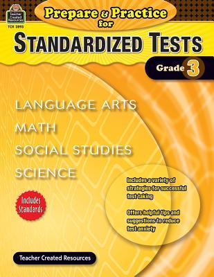 Prepare & Practice for Standardized Tests, Grade 3: Language Arts, Math, Social Studies, Science - McMeans, Julia