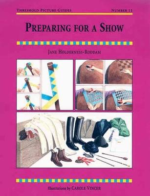 Preparing for a Show - Holderness-Roddam, Jane