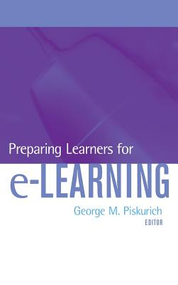 Preparing Learners for E-Learning - Piskurich, George M (Editor)