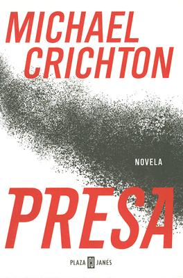 Presa - Crichton, Michael