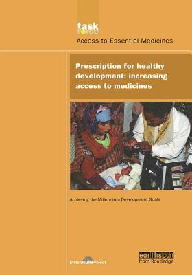 Prescription for Healthy Development: Increasing Access to Medicines - Leach, Beryl (Editor)