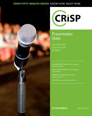 Presentation Skills: Captivate and Educate Your Audience - Mandel, Steve