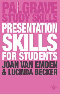 Presentation Skills for Students - Becker, Lucinda, and Van Emden, Joan