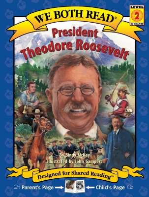 President Theodore Roosevelt - McKay, Sindy