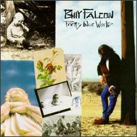 Pretty Blue World - Billy Falcon