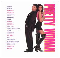Pretty Woman [Original Soundtrack] - Original Soundtrack