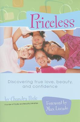 Priceless: Discovering True Love, Beauty, and Confidence - Peele, Chandra