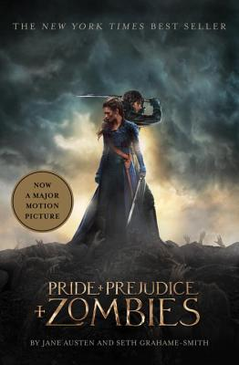Pride and Prejudice and Zombies - Austen, Jane, and Grahame-Smith, Seth