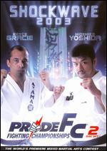 Pride Fighting Championships: Shockwave 2003