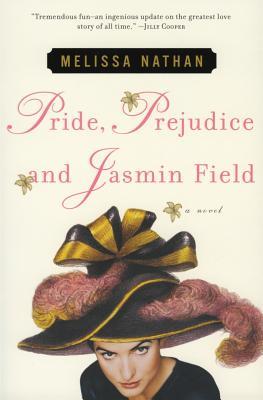 Pride, Prejudice and Jasmin Field - Nathan, Melissa