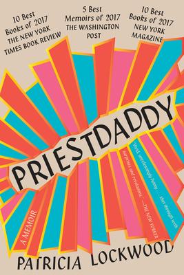 Priestdaddy: A Memoir - Lockwood, Patricia