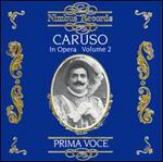 Prima Voce: Caruso in Opera, Vol. 2