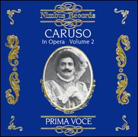 Prima Voce: Caruso in Opera, Vol. 2 - Enrico Caruso (tenor); Frances Alda (spoken word); Nellie Melba (vocals); Wally Butterworth (spoken word)