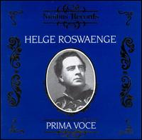 Prima Voce: Helge Roswaenge - Helge Rosvaenge (vocals); Margherita Perras (soprano); Berlin State Opera Orchestra & Chorus (choir, chorus)