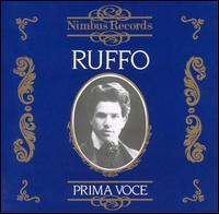 Prima Voce: Ruffo - Beniamino Gigli (vocals); Enrico Caruso (vocals); Titta Ruffo (baritone)