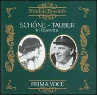 Prima Voce: Schöne and Tauber in Operetta - Lotte Schöne (vocals); Members of the Staatskapelle Berlin; Richard Tauber (vocals)
