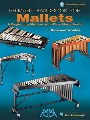 Primary Handbook for Mallets - Whaley, Garwood (Composer)