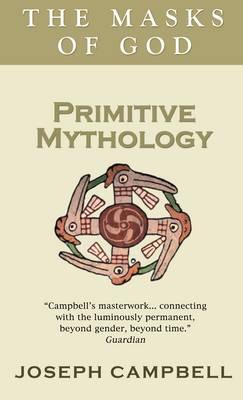 Primitive Mythology - Campbell, Joseph