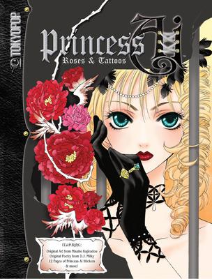 Princess AI: Roses & Tattoos - Love, Courtney (Creator), and Milky, D J (Creator), and Kujiradou, Misaho (Illustrator)