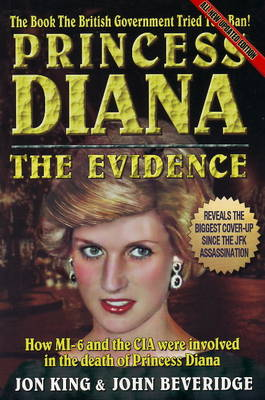 Princess Diana - The Evidence - King, Jon