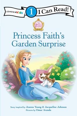 Princess Faith's Garden Surprise - Young, Jeanna, and Johnson, Jacqueline Kinney