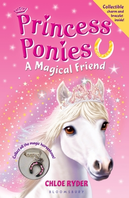 Princess Ponies: A Magical Friend - Ryder, Chloe
