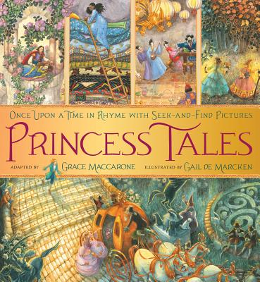 Princess Tales: Once Upon a Time in Rhyme with Seek-And-Find Pictures - Maccarone, Grace