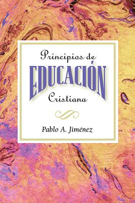 Principios de Educacion Cristiana - Jimenez Pablo a