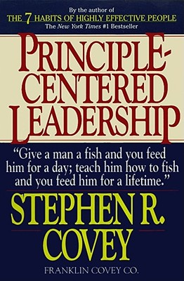 Principle-Centered Leadership - Covey, Stephen R, Dr.