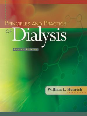 Principles and Practice of Dialysis - Henrich, William L, MD