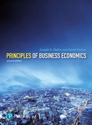 Principles of Business Economics - Nellis, J G