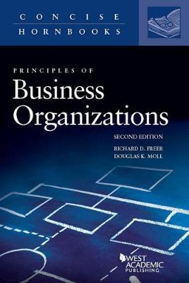 Principles of Business Organizations - Freer, Richard, and Moll, Douglas