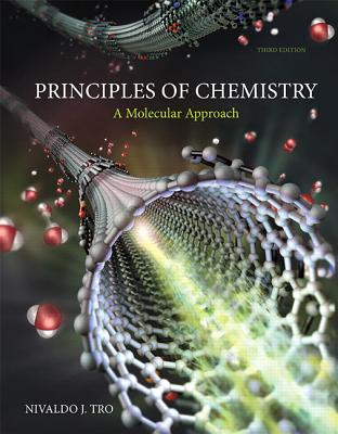 Principles of Chemistry: A Molecular Approach - Tro, Nivaldo J