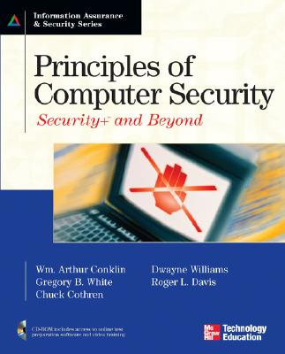 Principles of Computer Security: Security+ and Beyond - Conklin, Wm Arthur, Professor