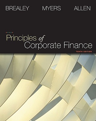 Principles of Corporate Finance + S&p Market Insight - Brealey, Richard, and Myers, Stewart, and Myers Stewart