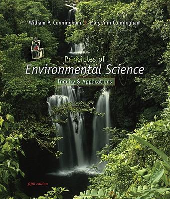Principles of Environmental Science Inquiry & Applications - Cunningham, William P