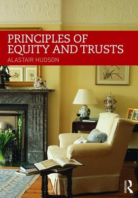 Principles of Equity and Trusts - Hudson, Alastair
