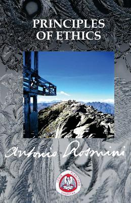 Principles of Ethics - Rosmini, Antonio, and Cleary, D. (Translated by), and Watson, T. (Translated by)