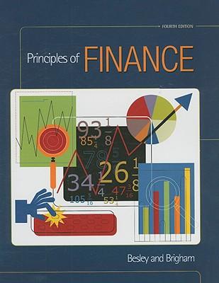 Principles of Finance - Besley, Scott, and Brigham, Eugene F