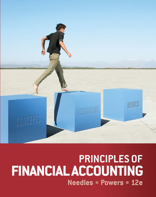 Principles of Financial Accounting - Needles, Belverd E, and Powers, Marian